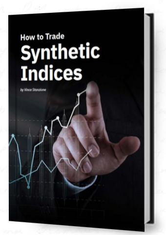 How to trade sythetic indecies by vince stanzione for deriv.com learn to trade pdf